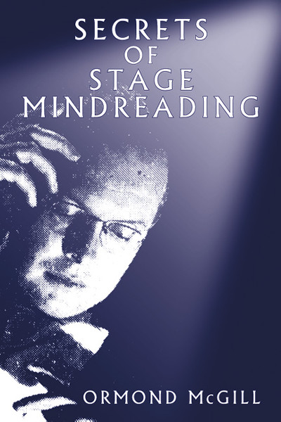 Bk Ormond Mcgill Secrets Of Stage Mind Reading The Best You border=