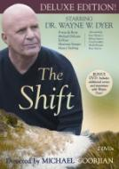 Wayne Dyer The Shift (Deluxe Edition)